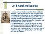 lot abraham separate