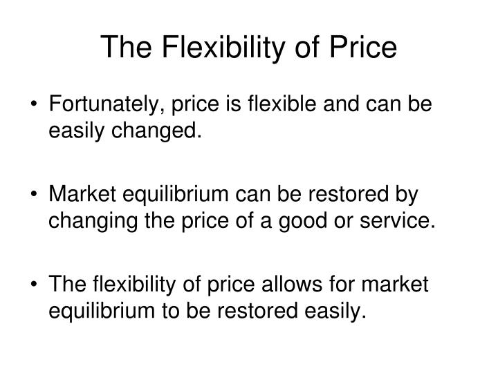 The Flexibility of Price