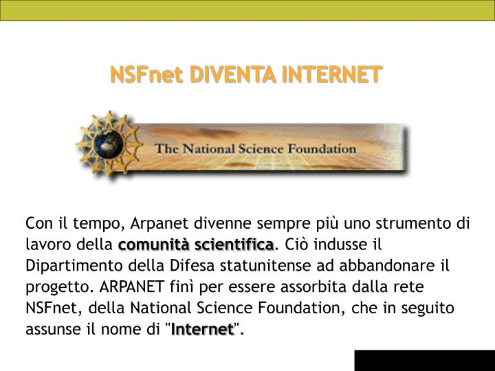 NSFnet DIVENTA INTERNET