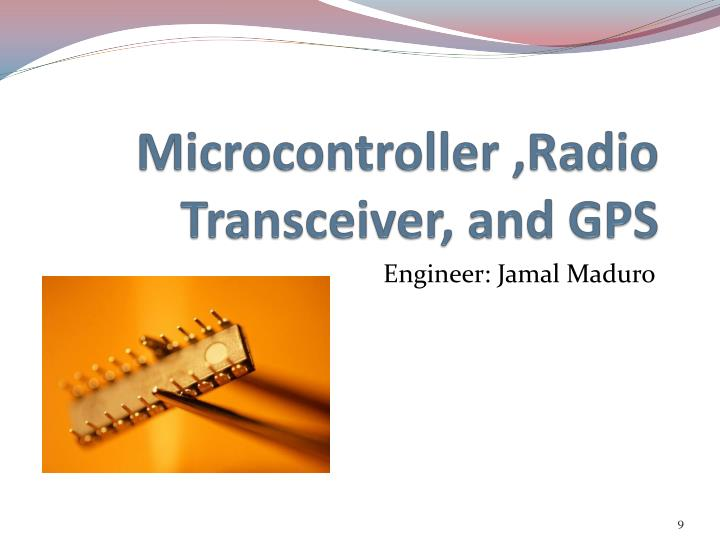 Microcontroller ,Radio Transceiver, and GPS