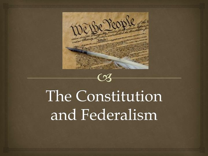 the constitution and federalism n.