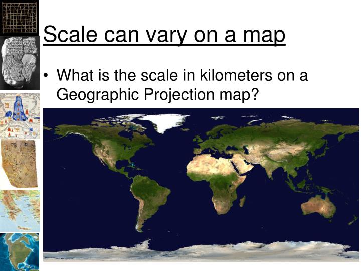 Scale can vary on a map