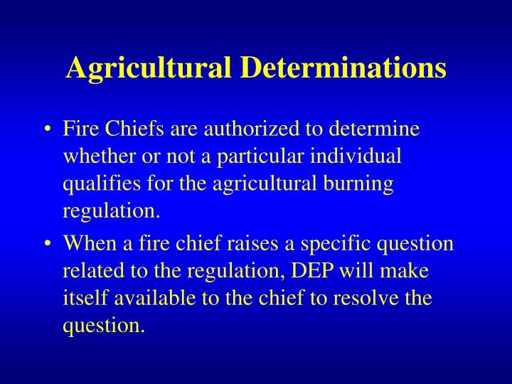 Agricultural Determinations