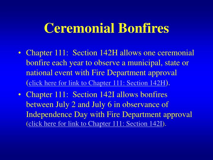 Ceremonial Bonfires