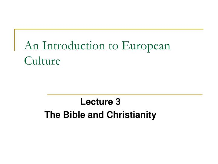 an introduction to european culture n.