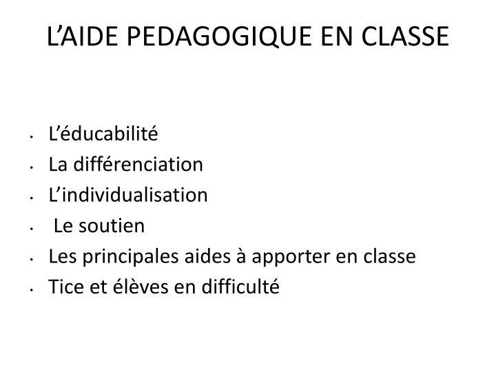L'AIDE PEDAGOGIQUE EN CLASSE