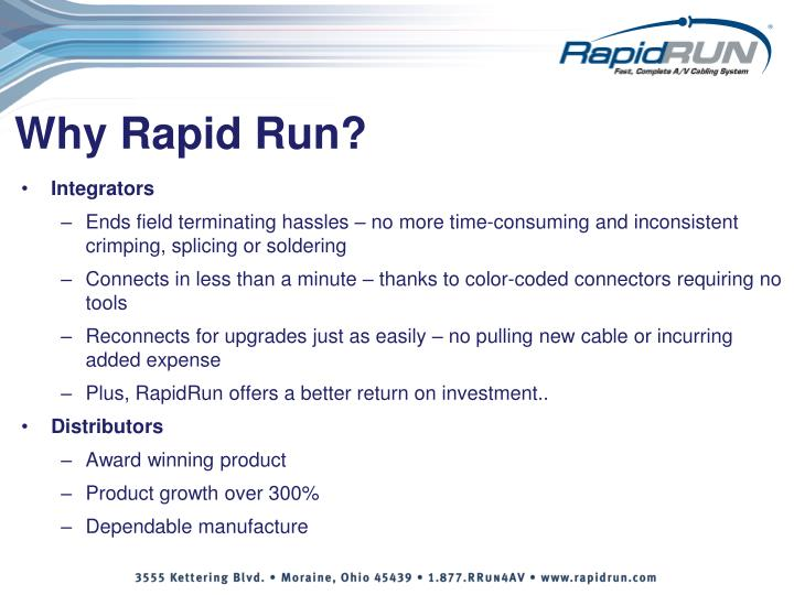 Why Rapid Run?