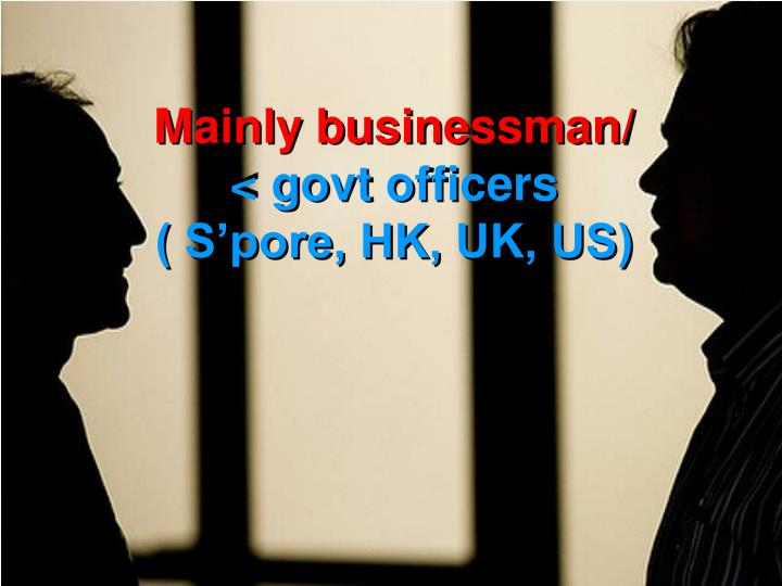 Mainly businessman/