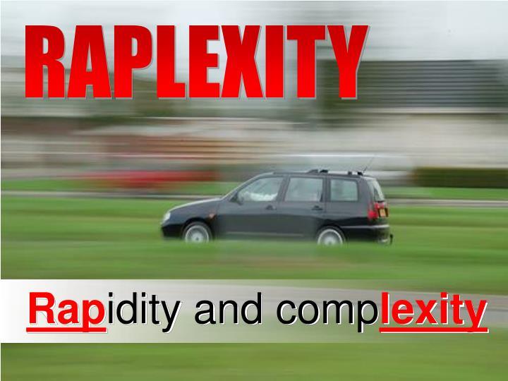 RAPLEXITY