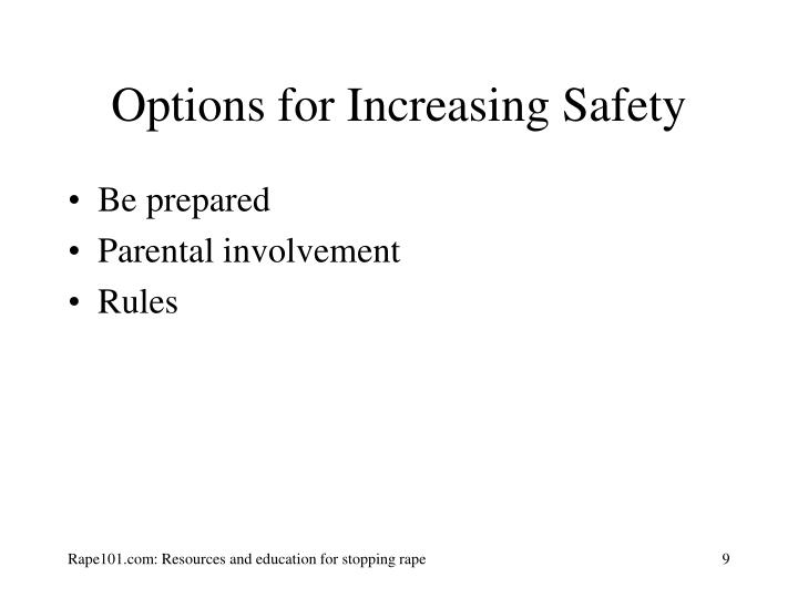 Options for Increasing Safety