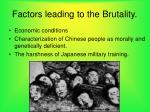 factors leading to the brutality