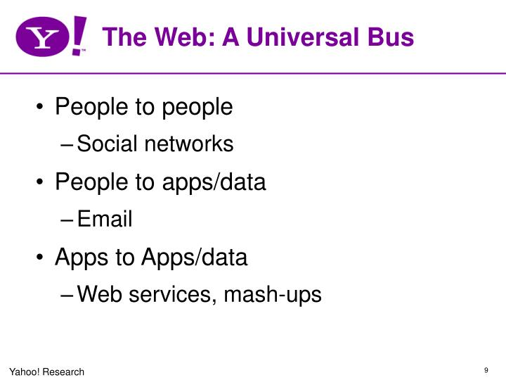 The Web: A Universal Bus