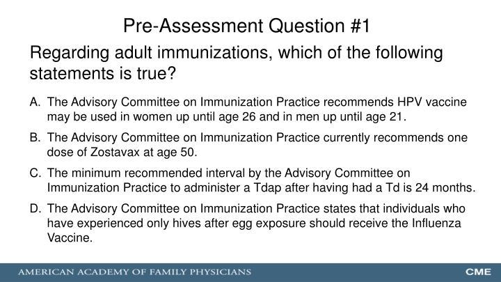 Pre-Assessment Question #1