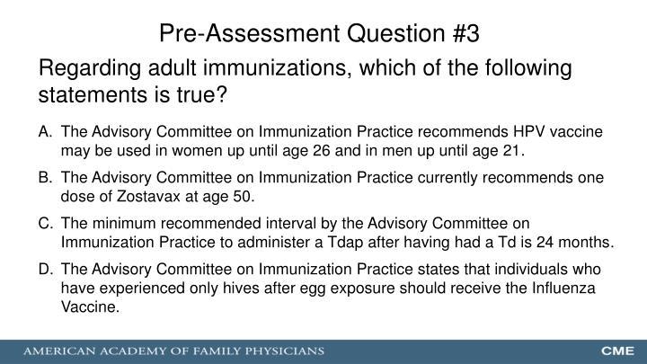 Pre-Assessment Question #3