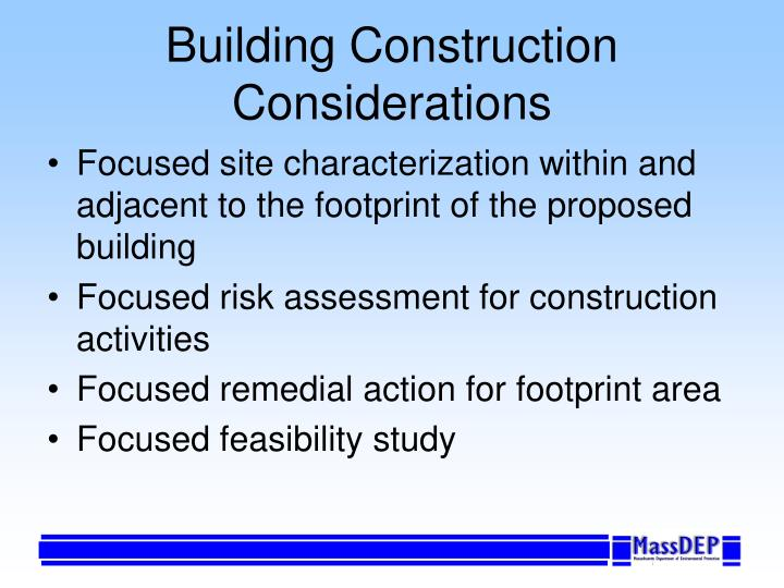 Building Construction Considerations