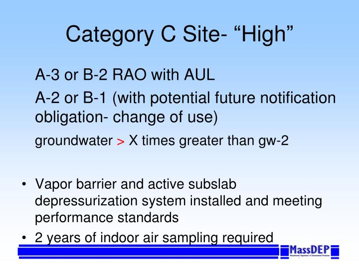 """Category C Site- """"High"""""""