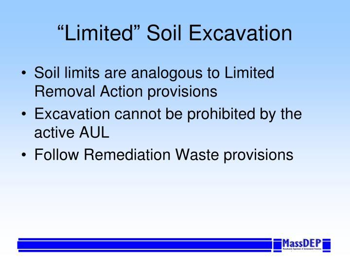 """Limited"" Soil Excavation"