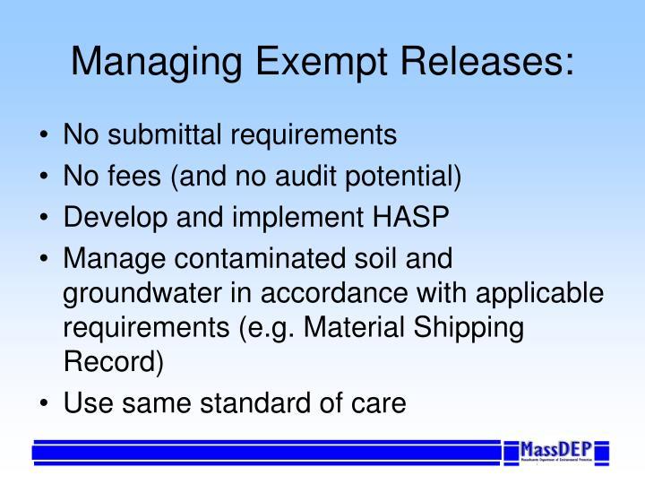 Managing Exempt Releases: