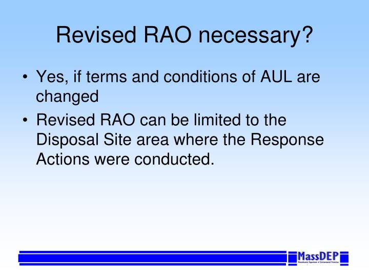 Revised RAO necessary?