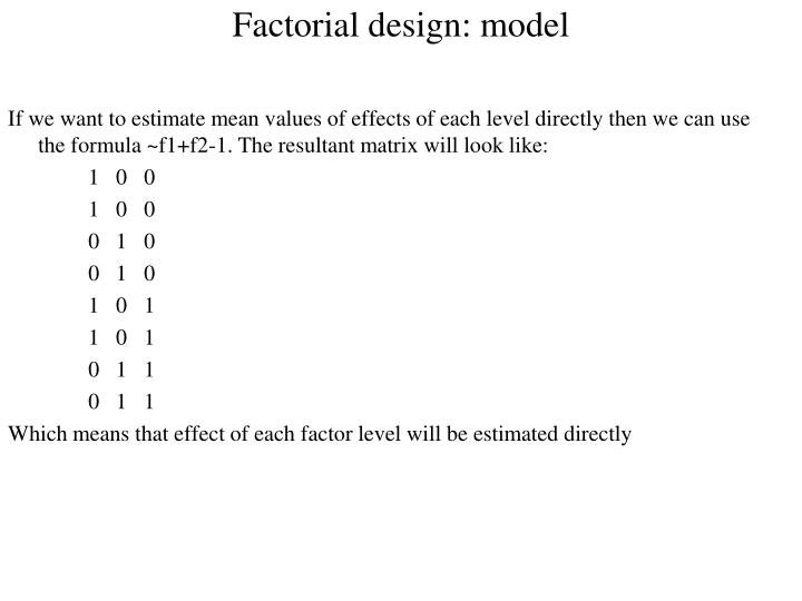 Factorial design: model