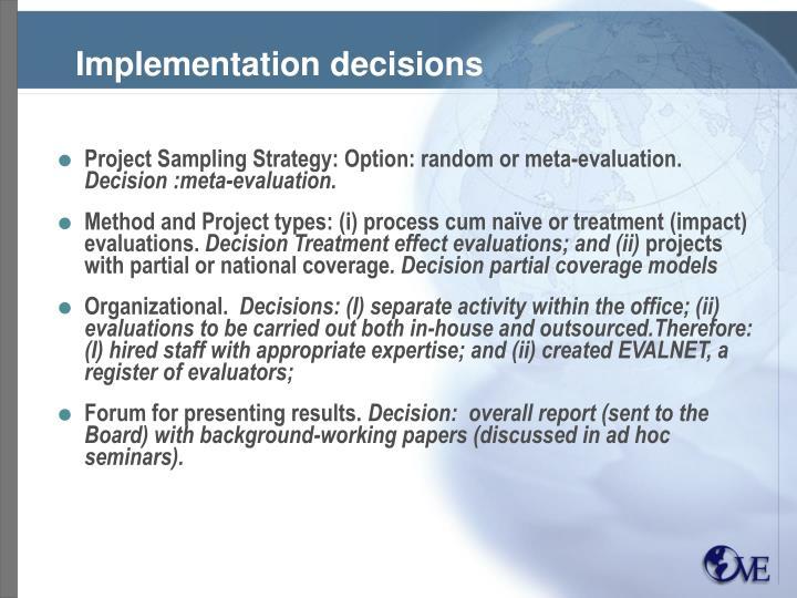 Implementation decisions