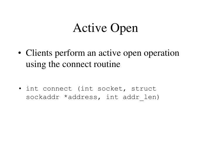 Active Open