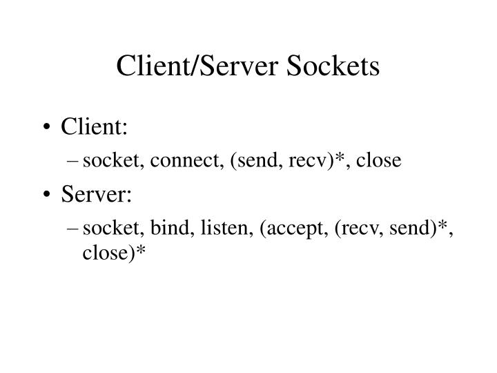 Client/Server Sockets
