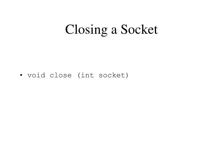 Closing a Socket