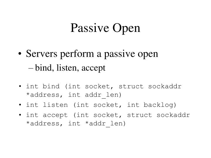 Passive Open