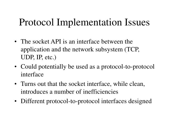 Protocol Implementation Issues