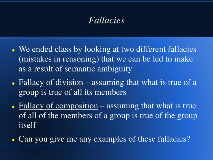 classifying logical fallacies Function of fallacy literary critics find the weaknesses of literary pieces by searching for fallacies within them because of this, there is a tendency for critics to distort the intentions of the writer.