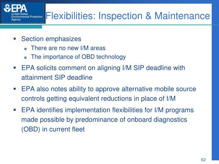 Flexibilities: Inspection & Maintenance