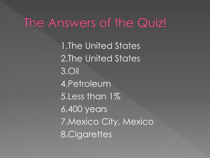 The Answers of the Quiz!