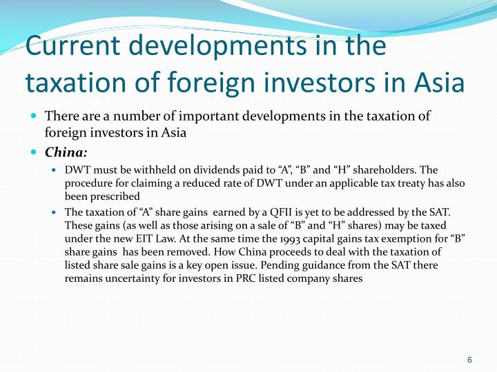Current developments in the taxation of foreign investors in Asia