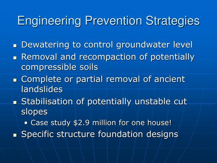 Engineering Prevention Strategies