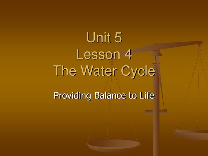 unit 5 lesson 4 the water cycle n.