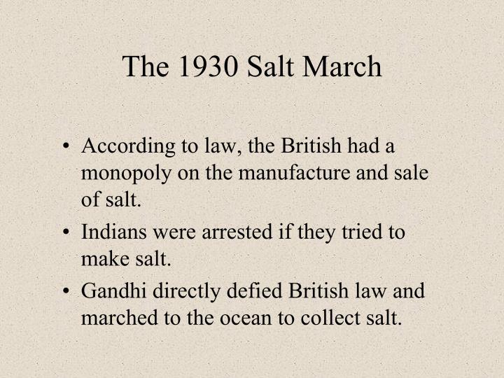 The 1930 Salt March