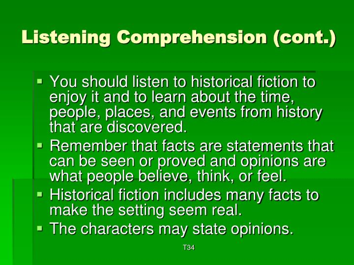 Listening Comprehension (cont.)