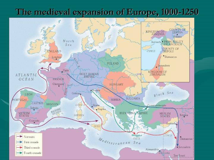 The medieval expansion of Europe, 1000-1250 C.E.