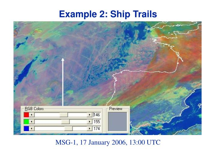 Example 2: Ship Trails