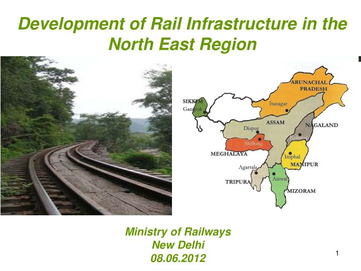 development of rail infrastructure in the north east region n.