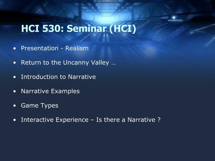 Hci 530 seminar hci1