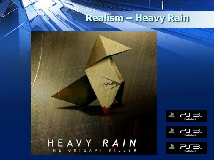 Realism – Heavy Rain