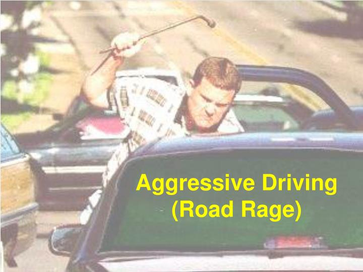 the importance of the issue of road rage as aggression Aggressive driving creates danger on the represents the extreme of aggressive driving in the form of road rage clients with this important issue.