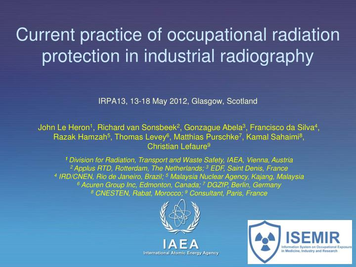 current practice of occupational radiation protection in industrial radiography n.