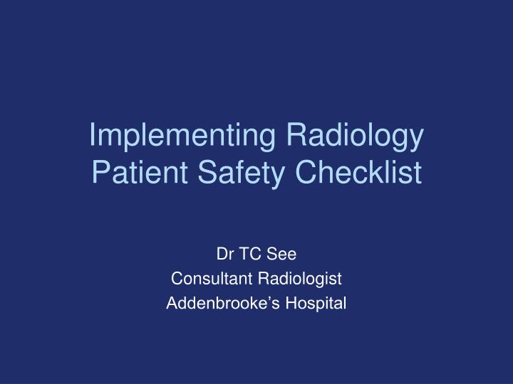 implementing radiology patient safety checklist n.