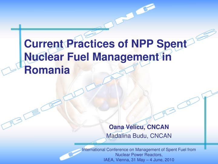 current practices of npp spent nuclear fuel management in romania n.