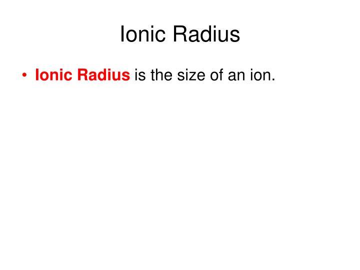 Ionic Radius