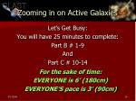 zooming in on active galaxies1