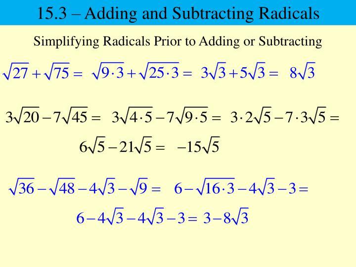 15.3 – Adding and Subtracting Radicals